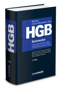 HGB ⋅ Kommentar zu Handelsstand, Handelsgesellschaften, Handelsgeschäften, besonderen Handelsverträgen und internationalem Vertragsrecht (ohne Bilanz-, Transport- und Seerecht)