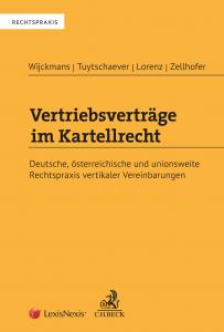 Vertriebsverträge im Kartellrecht · Deutsche, österreichische und unionsweite Rechtspraxis vertikaler Vereinbarungen