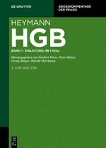Heymann · HGB · Band 1 · Einleitung; §§ 1 – 104a · Kommentar zum Handelsgesetzbuch (ohne Seerecht)