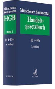 Münchener Kommentar zum Handelsgesetzbuch · Band 1 · Erstes Buch · Handelsstand · §§ 1-104a HGB