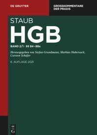 Handelsgesetzbuch · Großkommentare der Praxis (Staub) · Band 2 als Teilband 1 zu §§ 84-88a HGB und Teilband 2 zu §§ 89–104 HGB